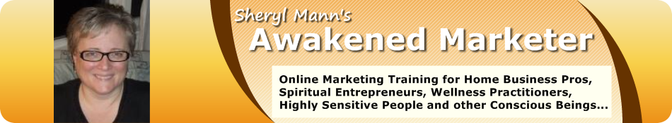 Sheryl Mann's - Awakened Marketer